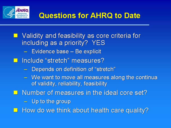 Slide 14. Questions for AHRQ to Date