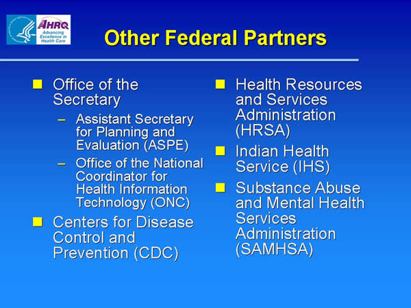 Slide 6. Other Federal Partners