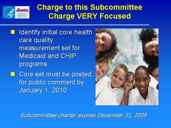 Slide 8. Charge to this Subcommittee Charge VERY Focused