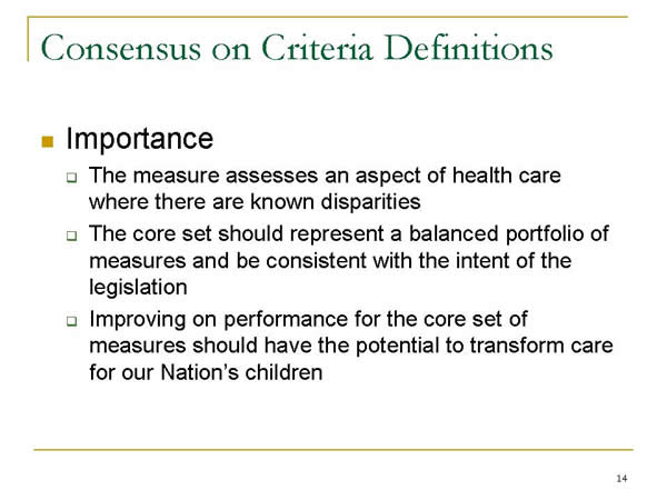 Slide 14. Consensus on Criteria Definitions (continued)