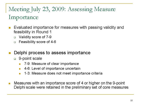 Slide 18. Meeting July 23, 2009: Assessing Measure Importance