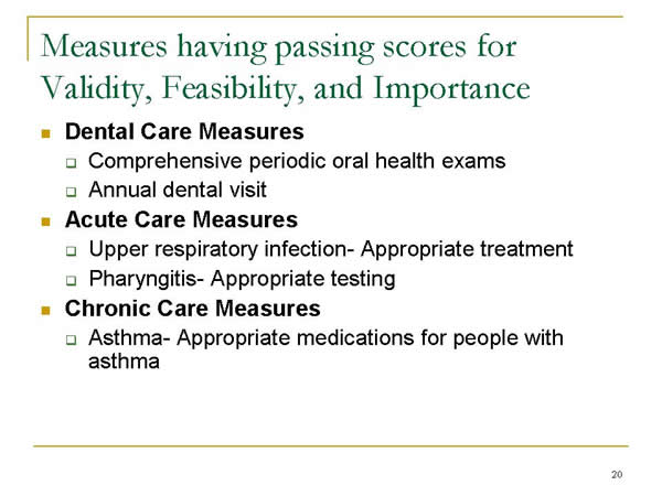 Slide 20. Measures Having Passing scores for Validity, Feasibility, and Importance (continued)