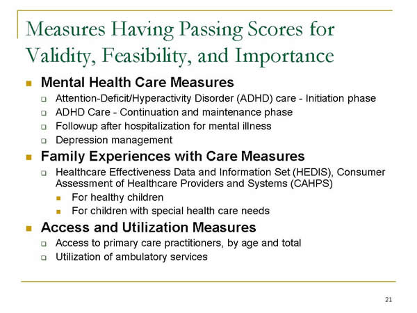 Slide 21. Measures Having Passing Scores for Validity, Feasibility, and Importance (continued)