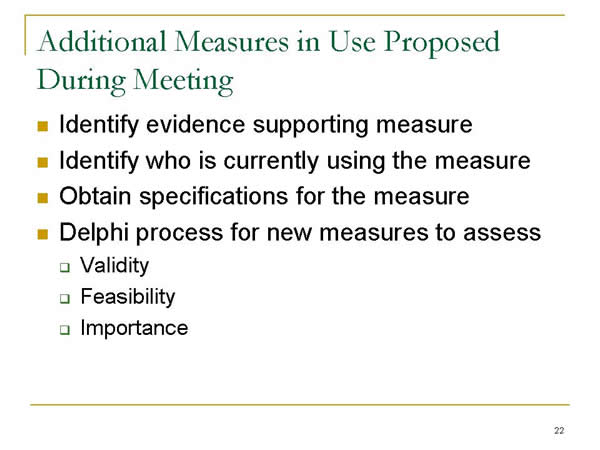 Slide 22. Additional Measures in Use Proposed During Meeting