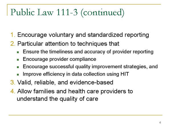 Slide 6. Public Law 111-3 (continued)
