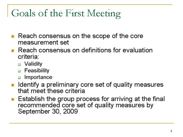 Slide 8. Goals of the First Meeting