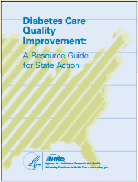 Diabetes Care Quality Improvement: A Resource Guide for State Action— Supplement