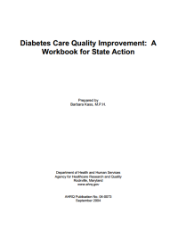 Diabetes Care Quality Improvement: A  Workbook for State Action