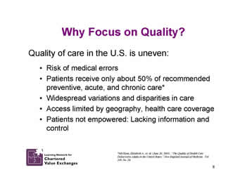 Slide 8: Why Focus on Quality?