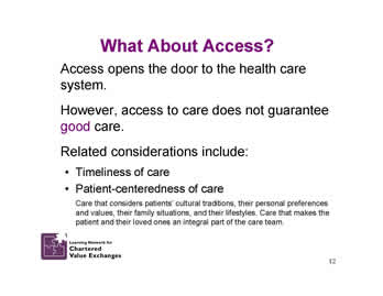 Slide 12: What About Access?