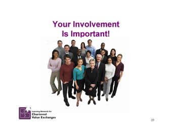 Slide 23: Your Involvement Is Important!