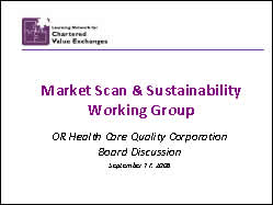 Slide 1. Market Scan and Sustainability Working Group